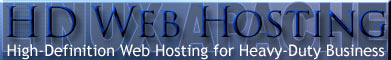 High-Def Web Hosting for Heavy Duty Business Websites